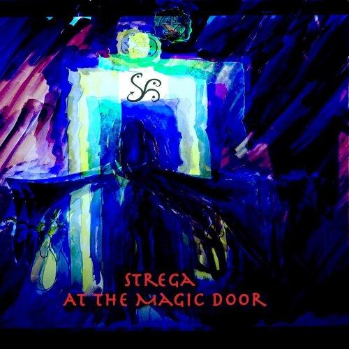 Strega - At The Magic Door (2020)