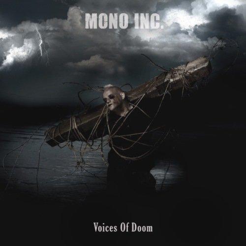 Mono Inc. - Vоiсеs Оf Dооm (2009) + Соmеdоwn [ЕР] (2010)
