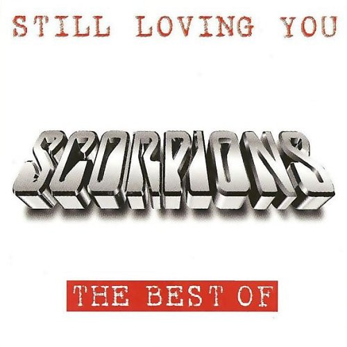 Scorpions - Still Loving You: The Best Of (1997)
