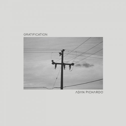 Adan Pichardo - Gratification (2020)