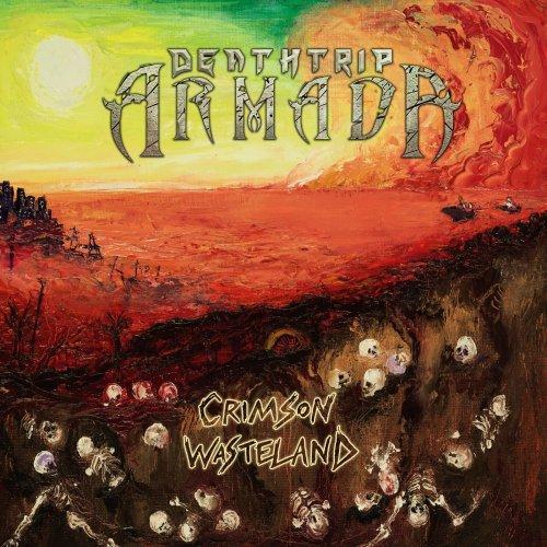 Deathtrip Armada - Crimson Wasteland (2020)