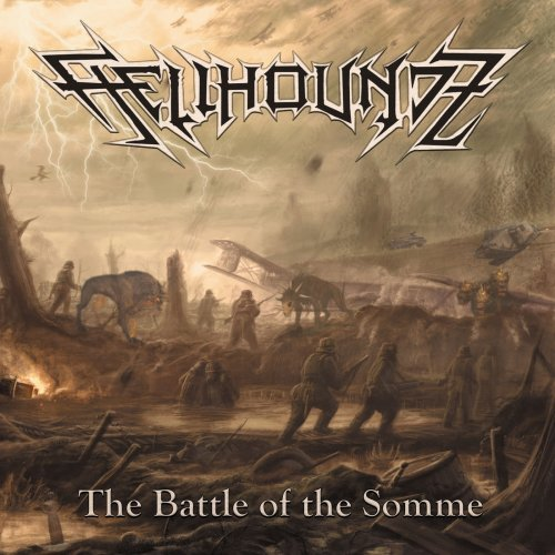 Hellhoundz - The Battle Of The Somme (2020)