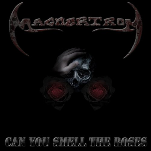 Magnertron - Can you smell the roses (2020)