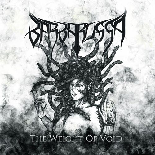 Barbarossa - The Weight of Void (2020)