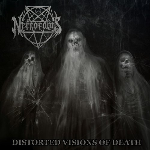 Necroroots - Distorted Visions Of Death (2020)