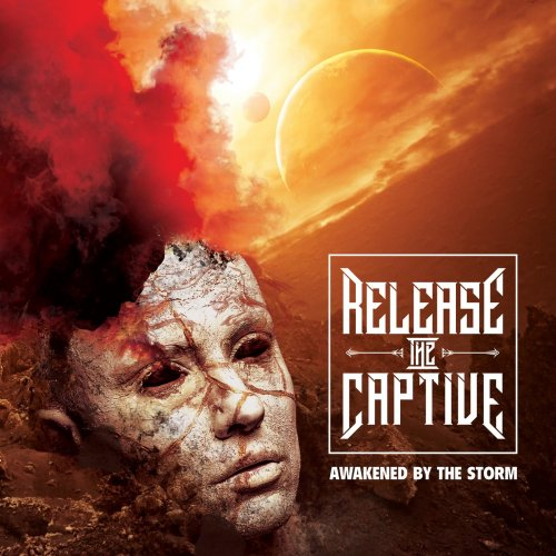 Release the Captive - Awakened by the Storm (2020)