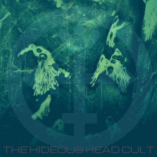 The Hideous Head Cult - The Hideous Head Cult (2020)
