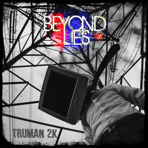 Beyond Lies - Truman 2K (2020)