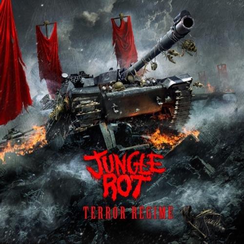 Jungle Rot - Теrrоr Rеgimе (2013)
