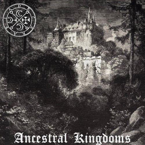 Decarabia - Ancestral Kingdoms (2019)