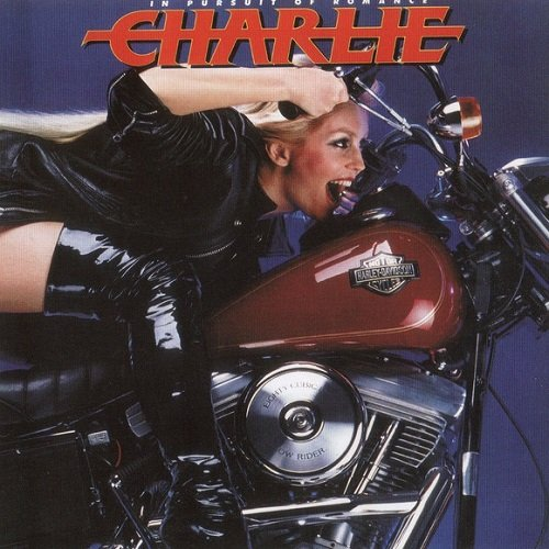 Charlie - In Pursuit Of Romance [Reissue 2008] (1986)
