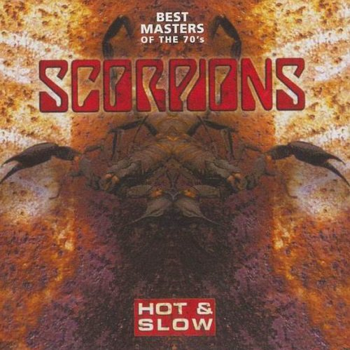 Scorpions - Hot & Slow: Best Masters Of The 70's (2009)