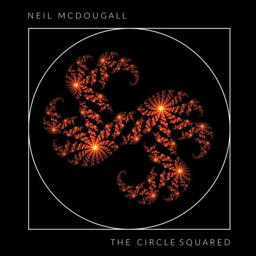 Neil McDougall - The Circle Squared (2020)