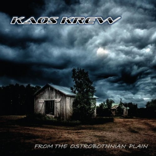 Kaos Krew - From The Ostrobothnian Plain (2020)