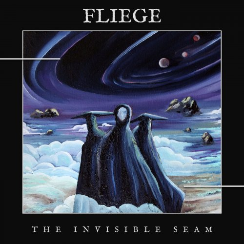 Fliege - The Invisible Seam (2020)