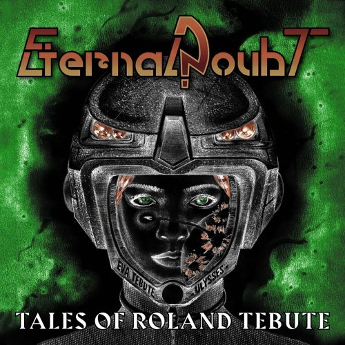 Eternal Doubt - Tales Of Roland Tebute (2020)