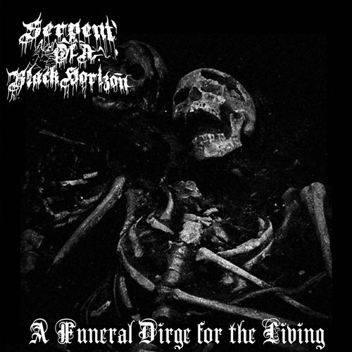 Serpent of a Black Horizon - A Funeral Dirge for the Living (2020)