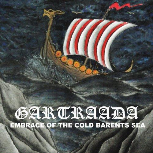 Gartraada - Embrace Of The Cold Barents Sea (2020)