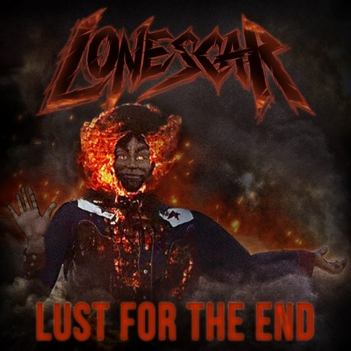 Lonescar - Lust for the End (2020)