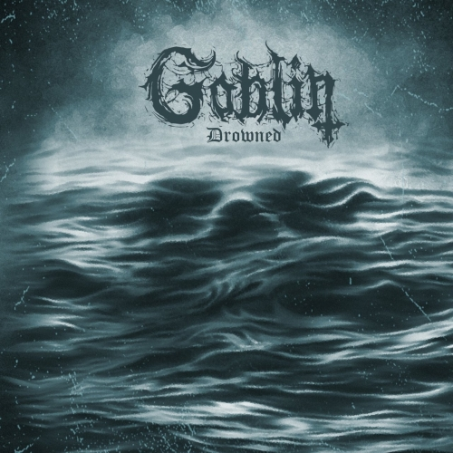 Goblin - Drowned (2020)