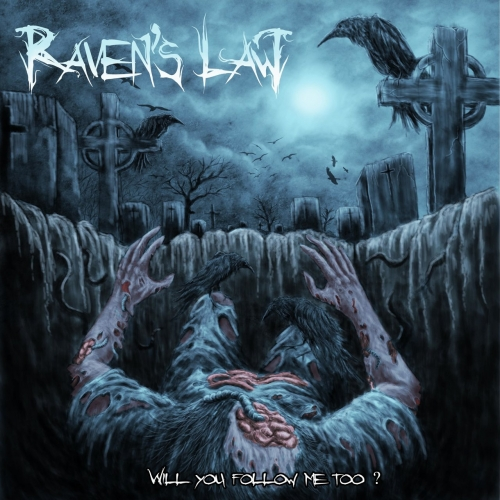 Raven's Law - Will You Follow Me Too? (EP) (2020)