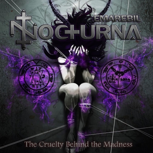 Emarebil Nocturna - The Cruelty Behind The Madness (2019)