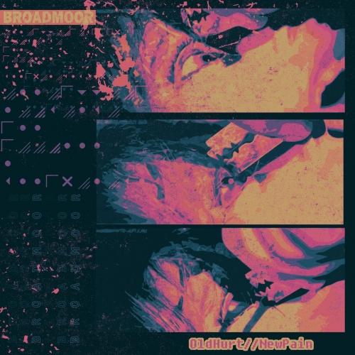 Broadmoor - OldHurt//NewPain (EP) (2020)