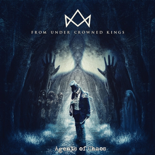 From Under Crowned Kings - Agents of Chaos (EP) (2020)