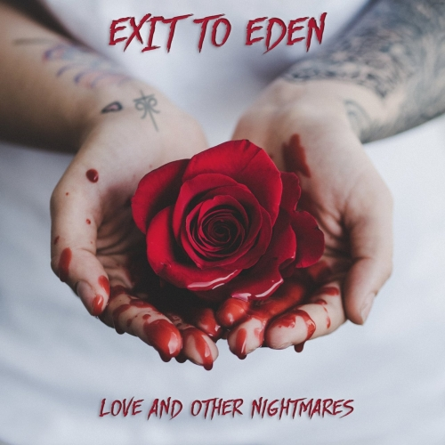 Exit To Eden - Love and Other Nightmares (EP) (2020)