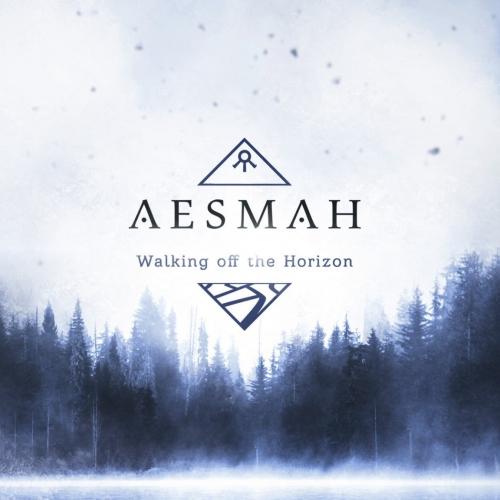 Aesmah - Walking Off the Horizon (2020)