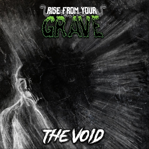 Rise From Your Grave - The Void (EP) (2020)