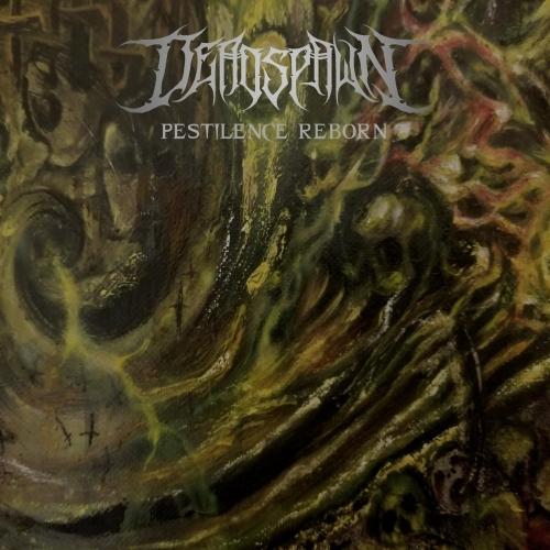 Deadspawn - Pestilence Reborn (2020)