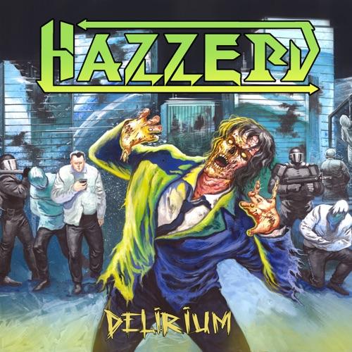 Hazzerd - Delirium (2020)