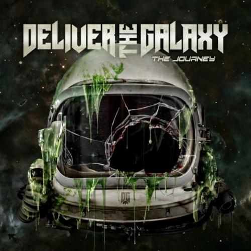Deliver The Galaxy - The Journey (2020)