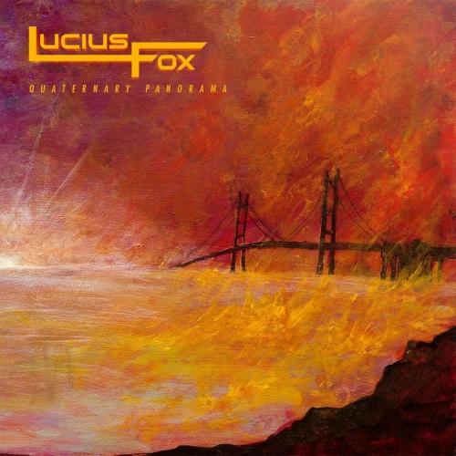 Lucius Fox - Quaternary Panorama (2020)