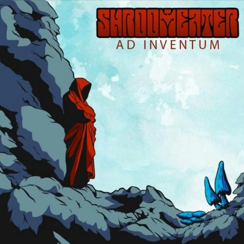 Shroom Eater - Ad Inventum (2019)