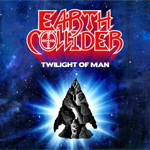 Earth Collider - Twilight of Man (2020)