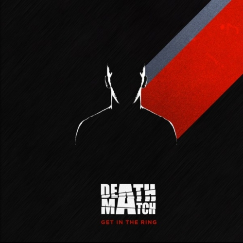 Deathmatch - Get in the Ring (EP) (2020)