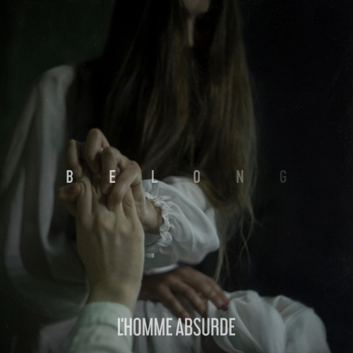 L'Homme Absurde - Belong (2020)