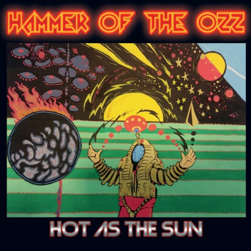 Hammer of the Ozz - Hot as the Sun (2020)