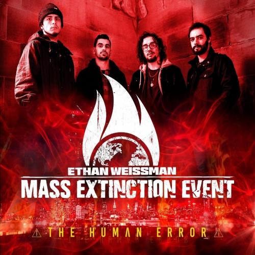 Ethan Weissman's Mass Extinction Event - The Human Error (2020)