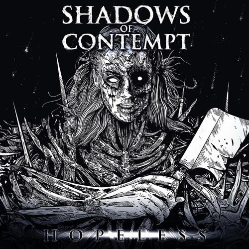Shadows of Contempt - Hopeless (2020)