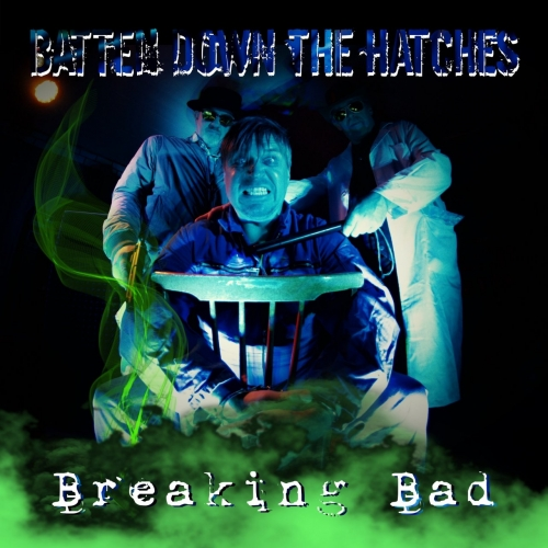 Batten Down the Hatches - Breaking Bad (2020)