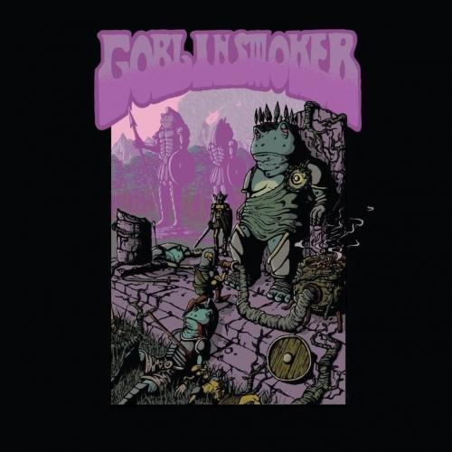 Goblinsmoker - A Throne in Haze, a World Ablaze (EP) (2020)