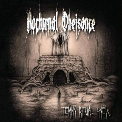 Nocturnal Obeisance - Temny Ritual Hnevu (2020)