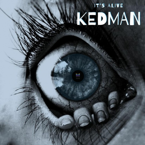 Kedman - It's Alive (2020)