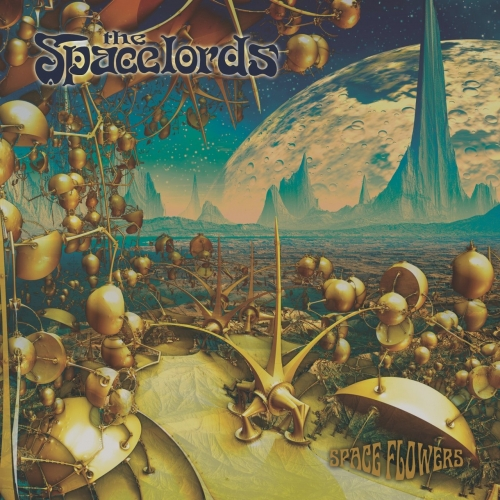The Spacelords - Spaceflowers (2020)