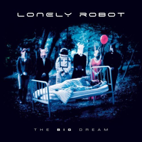 Lonely Robot - Тhе Вig Drеаm (2017)
