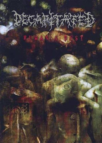 Decapitated - Human's Dust (2008)