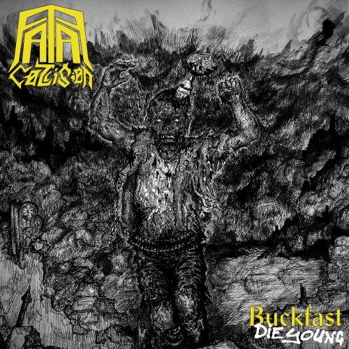 Fatal Collision - Buckfast Die Young (2020)